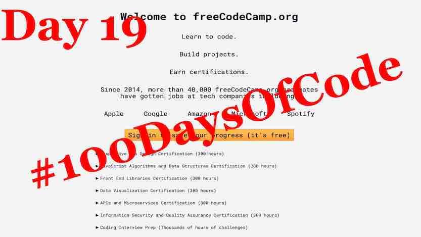 #100DaysOfCode – Day 19